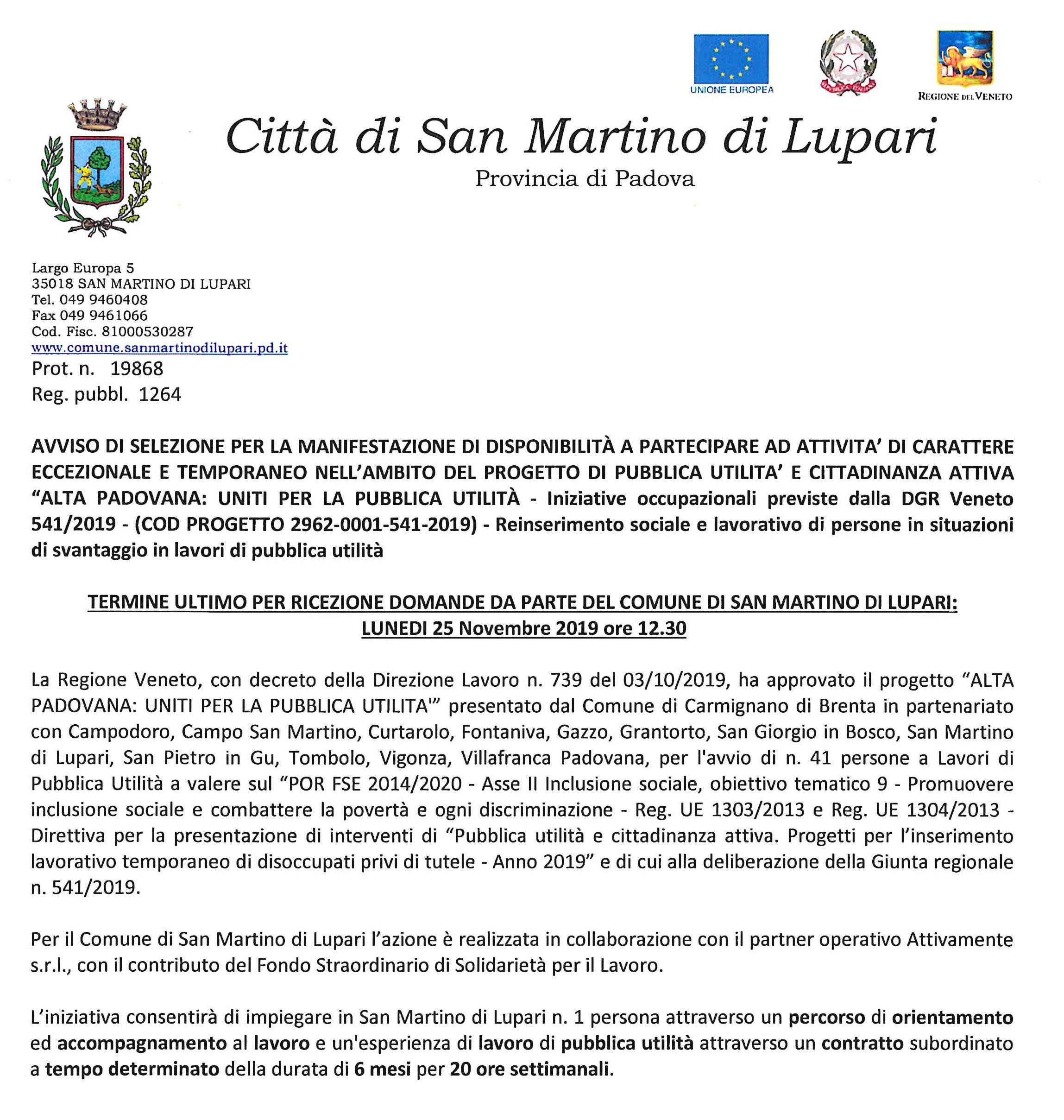 """AVVISO DI SELEZIONE PER LA MANIFESTAZIONE DI DISPONIBILITÀ A PARTECIPARE AD ATTIVITA' DI CARATTERE ECCEZIONALE E TEMPORANEO NELL'AMBITO DEL PROGETTO DI PUBBLICA UTILITA' E CITTADINANZA ATTIVA """"ALTA PADOVANA: UNITI PER LA PUBBLICA UTILITÀ –"""