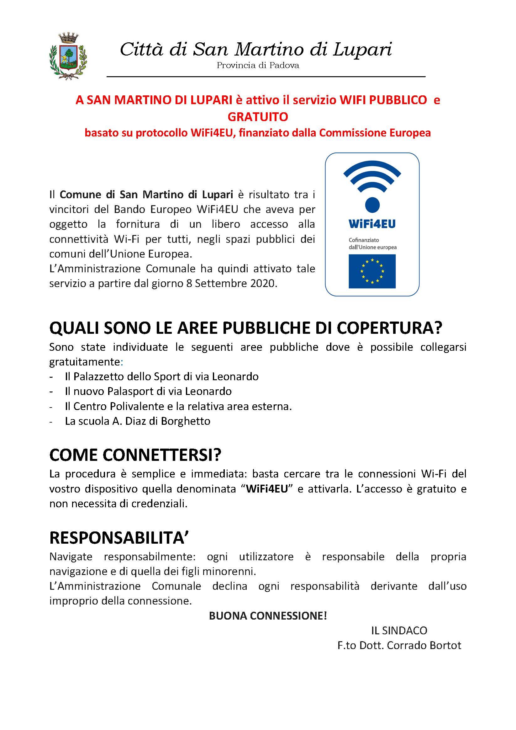 A SAN MARTINO DI LUPARI è attivo il servizio WIFI PUBBLICO  e GRATUITO basato su protocollo WiFi4EU, finanziato dalla Commissione Europea