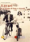 PAOLO MIOTTO - LOVARI-UN-SECOLO-DI-FORO-E-RICORDI